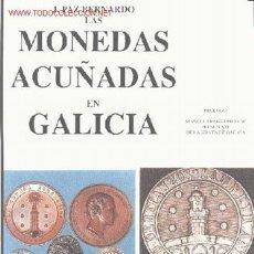 Catálogos y Libros de Monedas - JAIME PAZ - CATÁLOGO MONEDA GALLEGA - NUEVO - 28740673