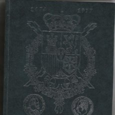 Catálogos y Libros de Monedas: CATALOGO DE LAS MONEDAS ESPAÑOLAS DESDE LOS REYES CATOLICOS A JUAN CARLOS TAPAS DURAS. Lote 26972676
