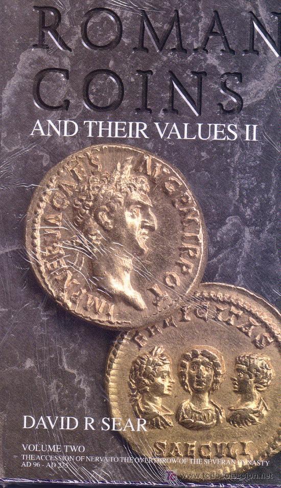 CATÁLOGO DE MONEDAS ROMANAS Y SUS VALORES DEL 96 AL 235 D.C. VOLUMEN II. EN INGLÉS. (Numismática - Catálogos y Libros)