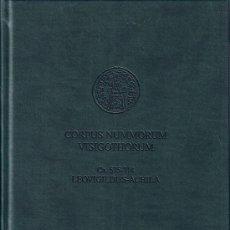 Catálogos y Libros de Monedas: CORPUS NUMMORUM VISIGOTHORUM. CA. 575-714. LEOVIGILDUS-ACHILA.. Lote 23101339