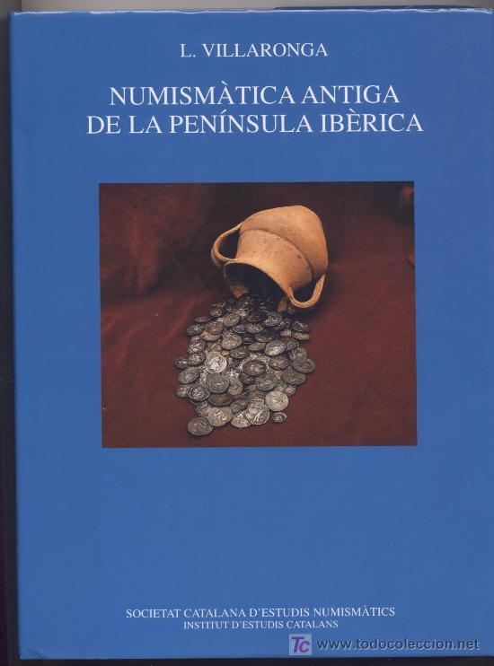 NUMISMATICA ANTIGUA DE LA PENINSULA IBERICA (Numismática - Catálogos y Libros)