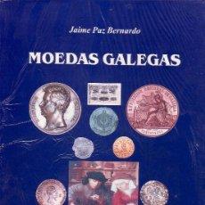 Catálogos y Libros de Monedas: OFERTA !!! MOEDAS GALEGAS. JAIME PAZ. MONEDAS MEDALLAS BILLETES ¡¡¡¡PRECINTADO!!!! NUEVO. Lote 133074918