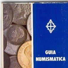 Catálogos y Libros de Monedas: GUIA NUMISMATICA (DESDE 1868) - EDICION DE 1978. Lote 25423849