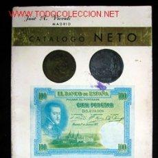 Catálogos y Libros de Monedas: CATÁLOGO NETO - MONEDAS Y BILLETES - 1868 - 1968. Lote 11409542