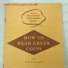 Catálogos y Libros de Monedas: COMO LEER MONEDAS GRIEGAS. Lote 14869128