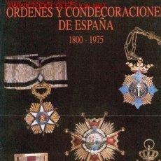 Catálogos e Livros de Moedas: ORDENES Y CONDECORACIONES DE ESPAÑA 1800 - 1975. Lote 7001455