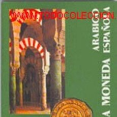 Cataloghi e Libri di Monete: PRONTUARIO MONEDA ARÁBIGO ESPAÑOLA * *. Lote 10554558