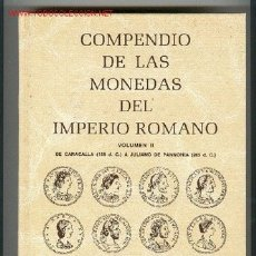 Catálogos y Libros de Monedas: CAYON VOLUMEN II COMPENDIO MONEDAS IMPERIO ROMANO 198 D.C.-285 D.C. CARACALLA A JULIANO DE PANNONIA. Lote 47529784