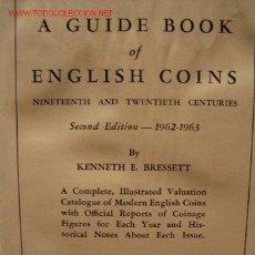 Catálogos y Libros de Monedas: A GUIDE BOOK OF ENGLISH COINS 1962-63. Lote 26819093