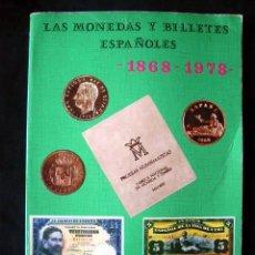 Catálogos y Libros de Monedas: LAS MONEDAS Y BILLETES ESPAÑOLES, 1868 - 1978, POR JUAN R. CAYON Y CARLOS CASTÀN. Lote 12084512