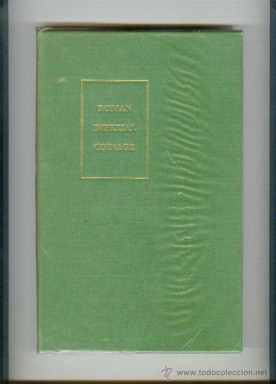 TRECE TOMOS OBRA MAESTRA DE LA MONEDA IMPERIAL ROMANA ROMAN IMPERIAL COINAGE (Numismática - Catálogos y Libros)