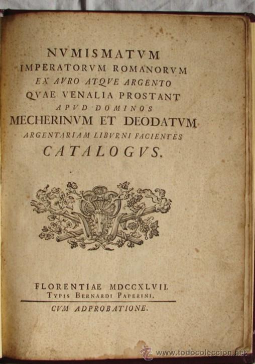 ANTIGUO CATALOGO DE MONEDAS ROMANAS: NUMISMATUM IMPERATORUM ROMANORUM - AÑO 1747 (Numismática - Catálogos y Libros)