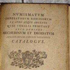 Catálogos y Libros de Monedas: ANTIGUO CATALOGO DE MONEDAS ROMANAS: NUMISMATUM IMPERATORUM ROMANORUM - AÑO 1747. Lote 26344719
