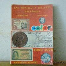 Catálogos y Libros de Monedas: CATALOGO DE BILLETES Y MONEDAS 1868-1978. Lote 14398541