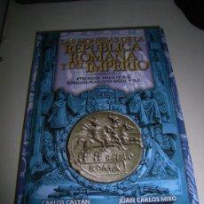 Cataloghi e Libri di Monete: LAS MONEDAS DE LA REPUBLICA ROMANA Y DEL IMPERIO. ETRUSCOS SIGLO IV A.CO. ROMULO AUGUSTO SIGLO V D.C. Lote 138163517