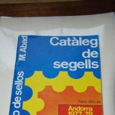 Catálogos y Libros de Monedas: CATALOGO SELLOS DE ANDORRA 1977-78 M. ABAD. Lote 27413191