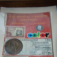 Catálogos y Libros de Monedas: CATALOGO LAS MONEDAS Y BILLETES ESPAÑOLES 1868-1978. CARLOS CASTAN. Lote 27346033