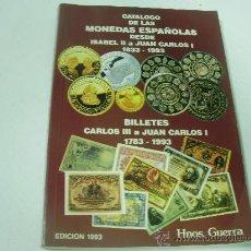 Catálogos y Libros de Monedas: CATALOGO DE LAS MONEDAS ESPAÑOLAS DESDE ISABEL II A JUAN CARLOS I - (1833-1993) - EDICION 1.993. Lote 24712636