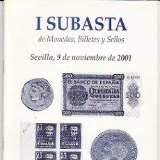 Catálogos y Libros de Monedas: CATÁLOGO NUMISMATICA. SUBASTA DE MONEDAS BILLETES Y SELLOS. NUMISMÁTICA HISPALIS. SEVILLA. AÑO 2001. Lote 18475583
