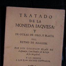 Catálogos y Libros de Monedas: TRATADO DE LA MONEDA IAQVESA Y OTRAS DE ORO Y PLATA DEL REINO DE ARAGON CAYON. Lote 18980305