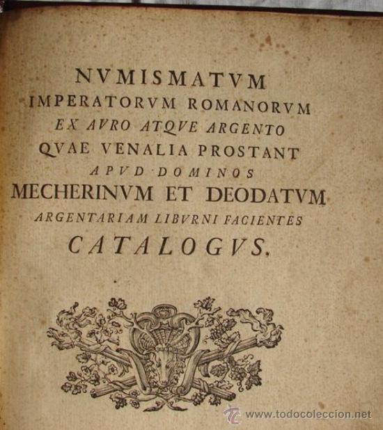 Catálogos y Libros de Monedas: ANTIGUO CATALOGO DE MONEDAS ROMANAS: NUMISMATUM IMPERATORUM ROMANORUM - AÑO 1747 - Foto 2 - 26344719