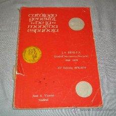 Catálogos y Libros de Monedas: CATÁLOGO GENERAL DE LA MONEDA ESPAÑOLA - LA PESETA - UNIDAD MONETARIA NACIONAL - 1868 - 1979 . Lote 27482594