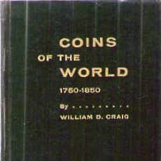 Catálogos y Libros de Monedas: COINS OF THE WORLD 1750-1850. Lote 22324064