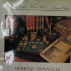 Catálogos y Libros de Monedas: MONEDAS ESPAÑOLAS DESDE 1868 A 1978. FERRAN CALICÓ, XAVIER CALICÓ Y J. TRIGO, EDITORES 1978. Lote 20230844
