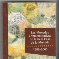 Catálogos y Libros de Monedas: CATALOGO ESPECIALIZADO DE MONEDAS CONMEMORATIVAS DE LA REAL CASA DE LA MONEDA 1989/2003. Lote 23792972