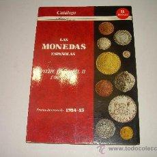 Catálogos y Libros de Monedas: LAS MONEDAS ESPAÑOLAS DESDE FELIPE V A ISABEL II. (1700 - 1868 ).. Lote 23767522