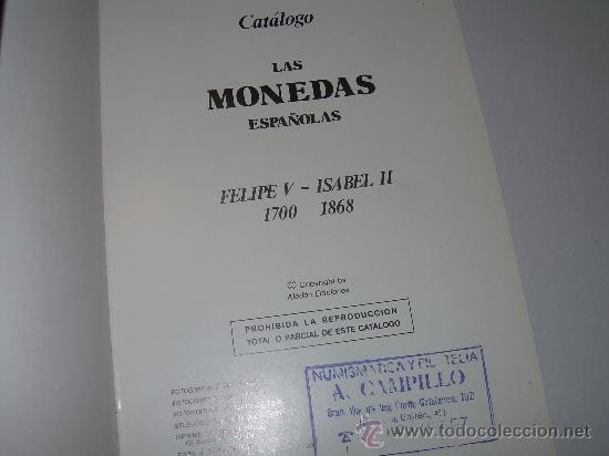 Catálogos y Libros de Monedas: LAS MONEDAS ESPAÑOLAS DESDE FELIPE V A ISABEL II. (1700 - 1868 ). - Foto 2 - 23767522