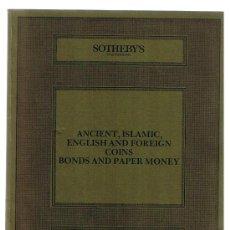 Catálogos y Libros de Monedas: SOTHEBY'S. CATÁLOGO SUBASTA 16 NOV. 1984. MONEDAS ANTIGUAS, ISLAMICAS, EXTRANJERAS Y BILLETES. Lote 22762569