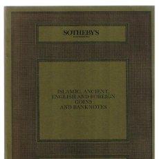 Catálogos y Libros de Monedas: SOTHEBY'S. CATÁLOGO SUBASTA 16 ABRIL 1985. MONEDAS ANTIGUAS, ISLAMICAS, EXTRANJERAS Y BILLETES. Lote 22763109