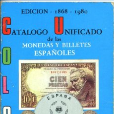Catálogos y Libros de Monedas: CATALOGO MONEDAS Y BILLETES ESPAÑA CASTAN Y CAYON 1868-1980. Lote 26812451