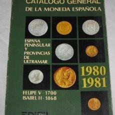 Catalogs and Coin Books - CATÁLOGO GENERAL DE LA MONEDA ESPAÑOLA EDIFIL, 1980-81 - 34274121