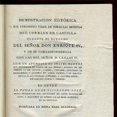 Catálogos y Libros de Monedas: LIBRO NUMISMATICA, MONEDAS DE ENRIQUE IV, 1805, DEMOSTRACION HISTORICA VERDADERO VALOR EN CASTILLA. Lote 27561361