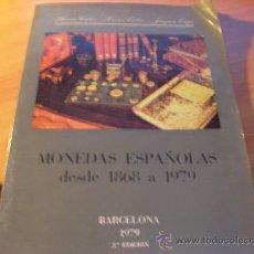 Catálogos y Libros de Monedas: MONEDAS ESPAÑOLAS DESDE 1868 A 1979 . ( AT). Lote 27860659