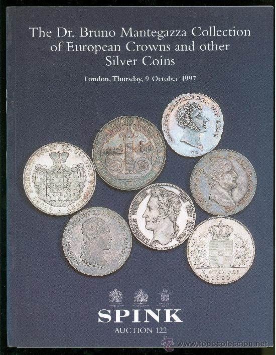 CATALOGO DE MONEDAS. SPINK 1997. DR. BRUNO MANTEGAZZA COLLECTION. CON PRECIOS REALIZADOS. (Numismática - Catálogos y Libros)