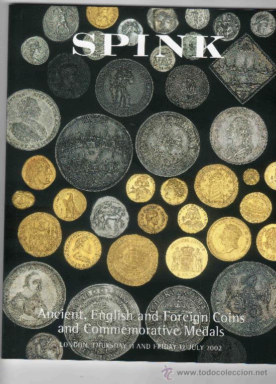 CATALOGO DE MONEDAS SPINK. AÑO 2002. ANTIGUAS, Y EXTRANJERAS Y MEDALLAS CONMEMORATIVAS. (Numismática - Catálogos y Libros)