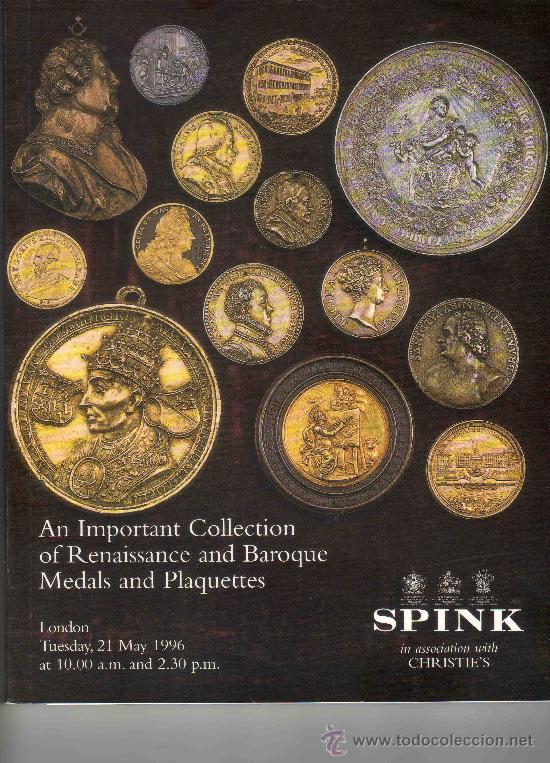 CATALOGO DE MONEDAS SPINK. IMPORTANTE COLECCION DE MONEDAS Y PLACAS DEL RENACIMIENTO Y BARROCAS. (Numismática - Catálogos y Libros)