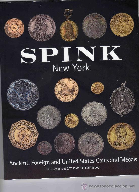 CATALOGO DE MONEDAS SPINK NUEVA YORK. AÑO 2001. (Numismática - Catálogos y Libros)