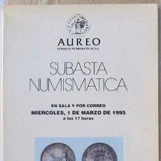 Catálogos y Libros de Monedas: CATÁLOGO DE SUBASTA NUMISMÁTICA - AUREO MARZO 1995 - VER DESCRIPCIÓN. Lote 28310872