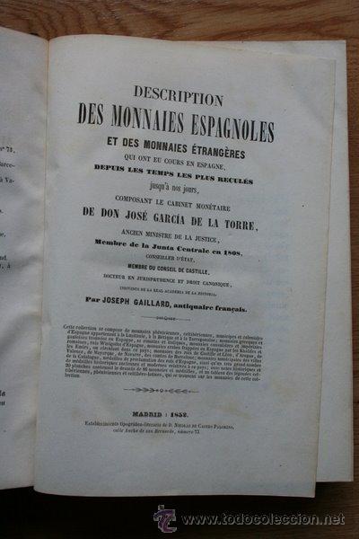 DESCRIPTION DES MONNAIES ESPAGNOLES ET DES MONNAIES ÉTRANGERES QIU ONT EU COURS EN ESPAGNE... (Numismática - Catálogos y Libros)