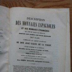 Catálogos y Libros de Monedas: DESCRIPTION DES MONNAIES ESPAGNOLES ET DES MONNAIES ÉTRANGERES QIU ONT EU COURS EN ESPAGNE.... Lote 29452770