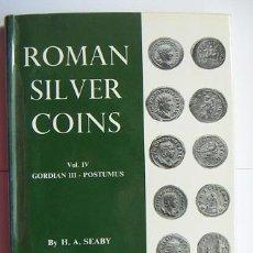 Catálogos y Libros de Monedas: ROMAN SILVER COINS SEABY VOL.4. Lote 31656827