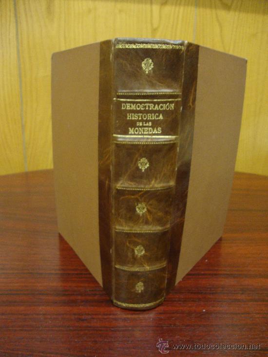DEMOSTRACIÓN HISTÓRICA DEL VALOR DE LAS MONEDAS 1805 (Numismática - Catálogos y Libros)