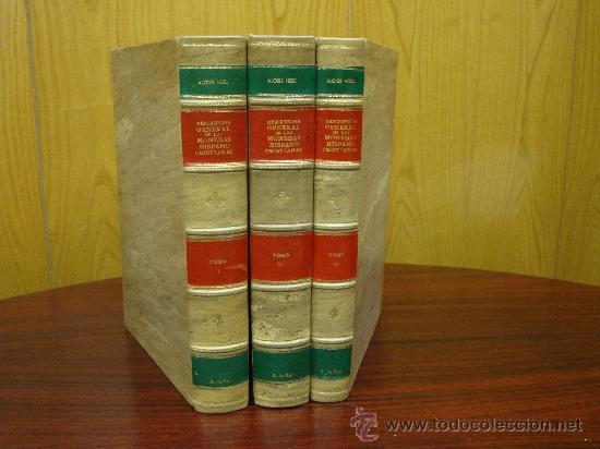 DESCRIPCION GENERAL DE LAS MONEDAS HISPANO-CRISTIANAS 1962 3 TOMOS (Numismática - Catálogos y Libros)