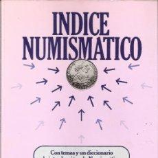 Catalogues et Livres de Monnaies: ÍNDICE NUMISMATICO.ELABORADO BANCA MAS SARDÁ.EDICIONES ALBA.1979.INDICE.. Lote 32237788