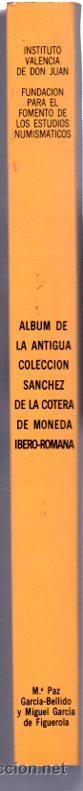 Catálogos y Libros de Monedas: ALBUM DE LA ANTIGUA COLECCIÓN SANCHEZ DE LA COTERA DE MONEDA IBERO-ROMANA, MADRID 1986 - Foto 2 - 32335918