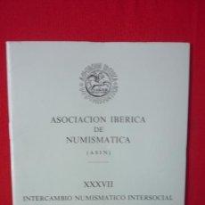 Catálogos y Libros de Monedas: CATALOGO ASOCIACION IBERICA DE NUMISMATICA--FOTOGRAFIAS DE MONEDAS ANTIGUAS AÑO 1989. Lote 32697523
